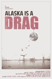 Alaska is a drag (2012)